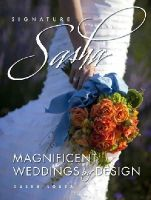 Souza, Sasha - Signature Sasha: Magnificent Weddings by Design - 9780825306310 - V9780825306310