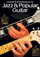 Berle, Arnie - Chords & Progressions for Jazz & Popular Guitar (Guitar Books) - 9780825610561 - KDK0019321
