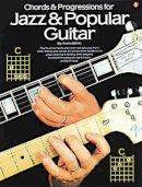 Berle, Arnie - Chords & Progressions for Jazz & Popular Guitar (Guitar Books) - 9780825610561 - 9780825610561