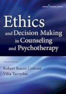 Robert Rocco Cottone, Vilia tarvydas - Ethics and Decision Making in Counseling and Psychotherapy - 9780826171719 - V9780826171719