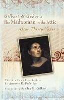 - Gilbert and Gubar's the Madwoman in the Attic After Thirty Years - 9780826219275 - V9780826219275