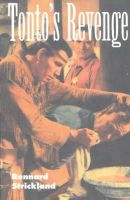 Strickland, Rennard - Tonto's Revenge: Reflections on American Indian Culture and Policy - 9780826318220 - KHS1002541