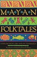 - Mayan Folktales: Folklore from Lake Atitlán, Guatemala - 9780826321046 - V9780826321046