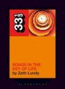 Lundy, Zeth - Stevie Wonder's Songs in the Key of Life (33 1/3) - 9780826419262 - V9780826419262