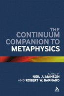 - The Continuum Companion to Metaphysics (Continuum Companions) - 9780826440617 - V9780826440617
