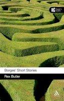 Butler, Rex - Borges' Short Stories: A Reader's Guide - 9780826452139 - V9780826452139