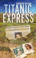Richard Willson - Titanic Express: Searching for my sister's killers - 9780826485021 - KNW0007034