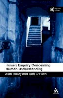 Bailey, Alan, O'Brien, Dan - Hume's 'Enquiry Concerning Human Understanding': A Reader's Guide - 9780826485090 - V9780826485090