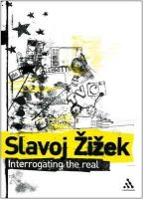 Zizek, Slavoj, Butler, Rex, Stephens, Scott - Interrogating the Real - 9780826489739 - V9780826489739