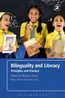 - Bilinguality and Literacy Second Edition: Principles and Practice - 9780826493309 - V9780826493309