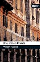 Hughes, William - Bram Stoker's Dracula: A Reader's Guide - 9780826495372 - V9780826495372