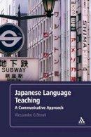 Alessandro G. Benati - Japanese Language Teaching: A Communicative Approach - 9780826498823 - V9780826498823