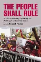 - The People Shall Rule: ACORN, Community Organizing, and the Struggle for Economic Justice - 9780826516565 - V9780826516565