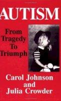 Johnson, Carol; Crowder, Julia - Autism - 9780828319652 - V9780828319652