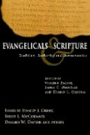 - Evangelicals & Scripture: Tradition, Authority and Hermeneutics (Wheaton Theology Conference) - 9780830827756 - V9780830827756