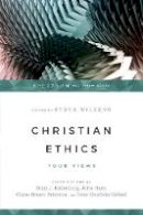 - Christian Ethics: Four Views (Spectrum Multiview Book) - 9780830840236 - V9780830840236