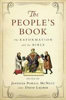 - The People's Book: The Reformation and the Bible (Wheaton Theology Conference) - 9780830851638 - V9780830851638