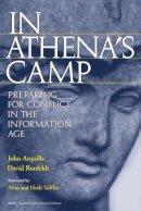 Arquilla, John; Ronfeldt, David - In Athena's Camp - 9780833025142 - V9780833025142