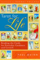Quinn, Paul - Tarot for Life - 9780835608794 - V9780835608794