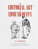 Harrison, S.L. - The Editorial Art of Edmund Duffy - 9780838637661 - KEX0227970