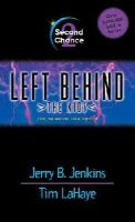 Jenkins, Jerry B., LaHaye, Tim - Left Behind - The Kids (Second Chance) - 9780842321945 - KIN0005911