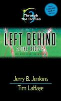 LaHaye, Tim F., Jenkins, Jerry B. - Through the Flames (Left Behind: The Kids) - 9780842321952 - KRF0002321
