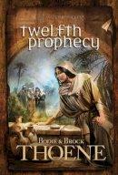 Thoene, Bodie, Ph.D.; Thoene, Brock, Ph.D. - Twelfth Prophecy - 9780842375412 - V9780842375412