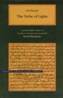 Al-Ghazali - The Niche of Lights (Brigham Young University - Islamic Translation Series) - 9780842523530 - V9780842523530