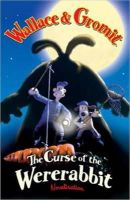 - Wallace & Gromit: The Curse of the Were-Rabbit Novelization - 9780843116670 - KRF0034076