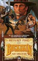 Dalton, Kit - Return Fire (Buckskin) - 9780843930092 - KTK0079922
