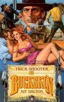 Dalton, Kit - Trick Shooter (Buckskin) - 9780843933604 - KTK0079923