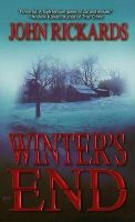 Rickards, John - Winter's End - 9780843954470 - KDK0009673