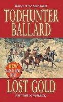 Ballard, Todhunter - Lost Gold - 9780843958362 - KTK0079570