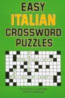 Goldhagen, Nancy - Easy Italian Crossword Puzzles (Language - Italian) (English and Italian Edition) - 9780844280530 - V9780844280530
