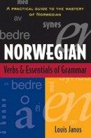 Janus, Louis - Norwegian Verbs And Essentials of Grammar - 9780844285962 - V9780844285962