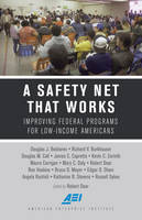 - A Safety Net That Works: Improving Federal Programs for Low-Income Americans - 9780844750057 - V9780844750057