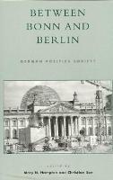 - Between Bonn and Berlin: German Politics Adrift? - 9780847690091 - V9780847690091