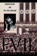 Bergen, Bernard J. - The Banality of Evil - 9780847692101 - V9780847692101