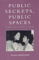 Donald, Stephanie Hemelryk - Public Secrets, Public Spaces - 9780847698769 - V9780847698769