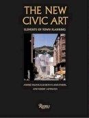 Duany, Andres - New Civic Art - 9780847821860 - V9780847821860