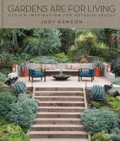 Kameon, Judy - Gardens Are For Living: Design Inspiration for Outdoor Spaces - 9780847842193 - V9780847842193