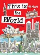 Sasek, Miroslav - This Is the World: A Global Treasury - 9780847843961 - V9780847843961