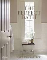 Sallick, Barbara - The Perfect Bath - 9780847848935 - V9780847848935