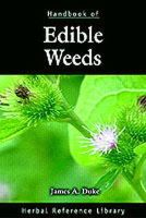 Duke, James A. - Handbook of Edible Weeds: Herbal Reference Library - 9780849329463 - V9780849329463