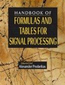 . Ed(s): Poularikas, Alexander D. - Handbook of Formulas and Tables for Signal Processing (Electrical Engineering Handbook) - 9780849385797 - V9780849385797