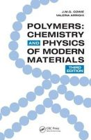 Cowie, J.M.G., Arrighi, Valeria - Polymers: Chemistry and Physics of Modern Materials, Third Edition - 9780849398131 - V9780849398131