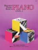 James Bastien - Bastien Piano Basics Level 1 Piano WP201 - 9780849752667 - V9780849752667