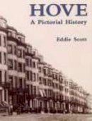 Scott,Manda - Hove: A Pictorial History (Pictorial History Series) - 9780850339819 - V9780850339819