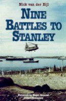 Nick Van Der Bijl - Nine Battles to Stanley - 9780850526196 - KOC0023389