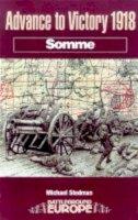 Stedman, Michael - Advance to Victory 1918 - 9780850526707 - V9780850526707